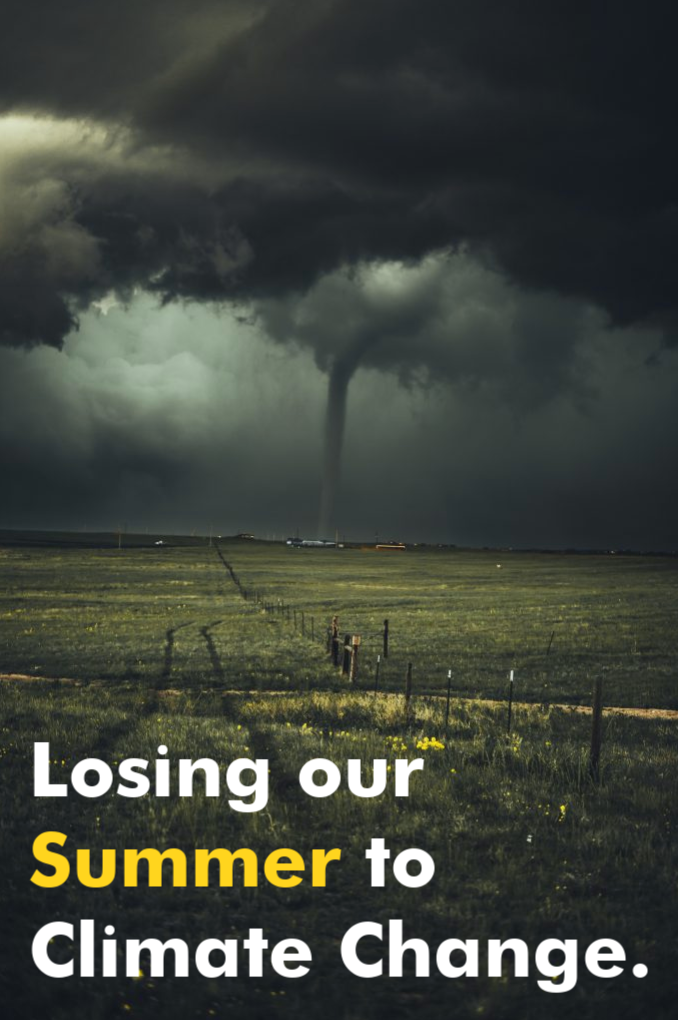 Losing our Summer to Climate Change